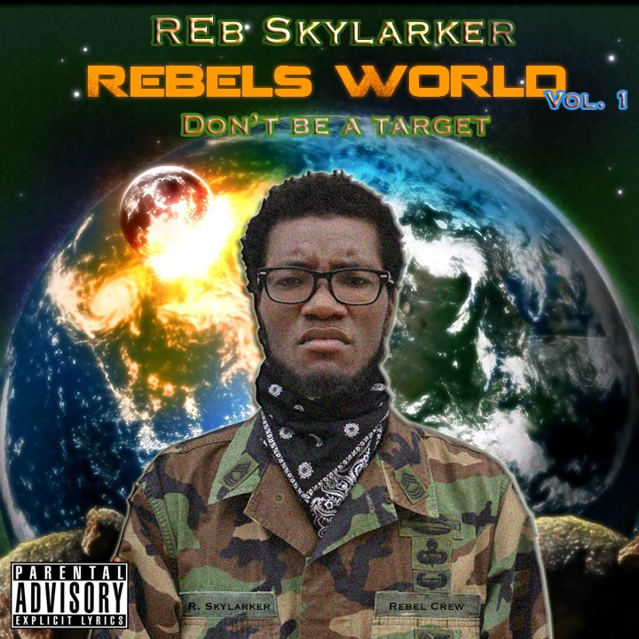 R.E.B.E.L.S World Vol. 1: Don't Be A Target