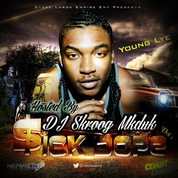 Young Lye - Sick Dope 1- Hosted by DJ Skroog MkDuk