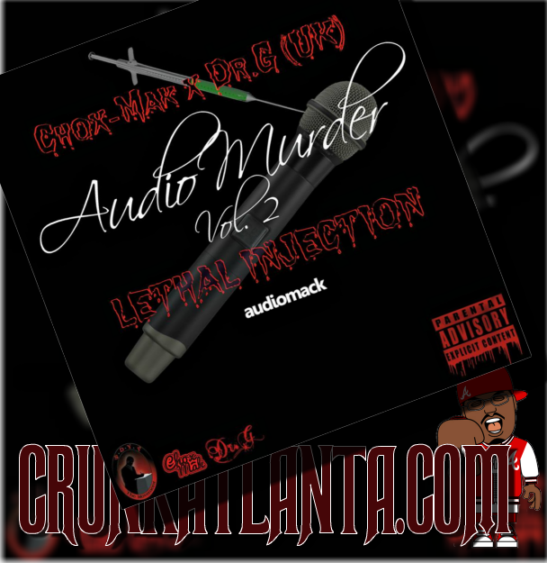 LETHAL INJECTION - CHOX-MAK & DR.G AUDIO MURDER VOL2