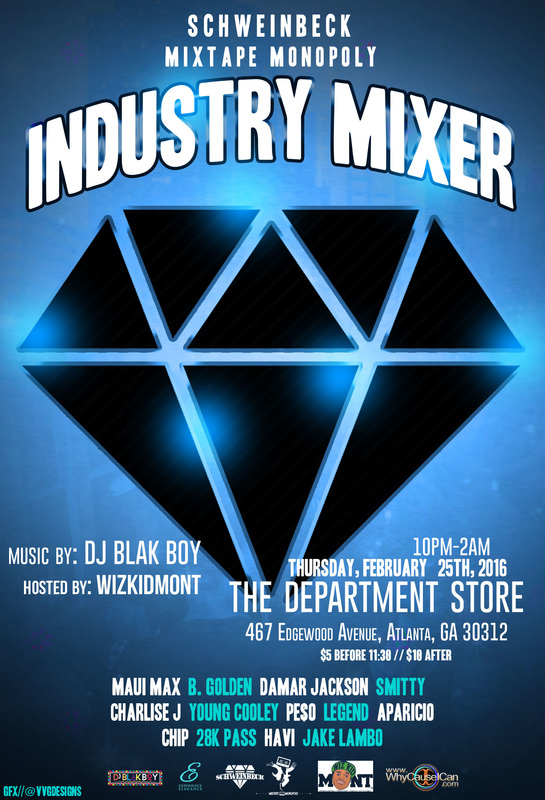 Mixtape Monopoly Present: Industry Mixer Feb 25th 2016