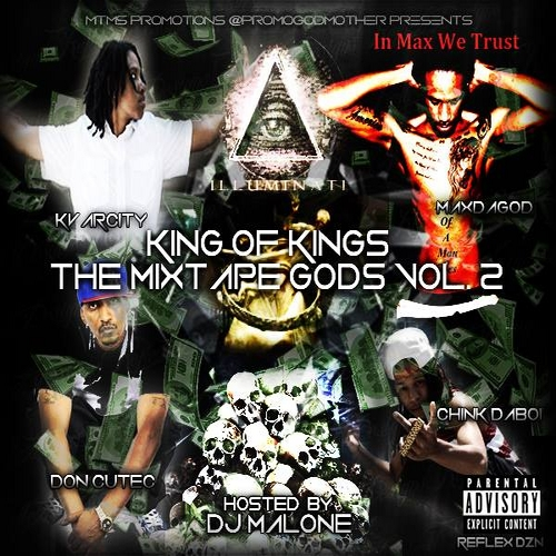 MIXTAPE ALERT - King of Kings Vol 2 The Mixtape Gods
