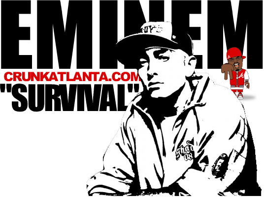 New Eminem- Survival