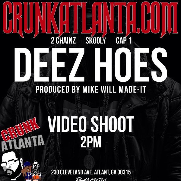 2Chainz- Skooly and Cap 1- DEEZ HOES Video Shoot Today Atlanta