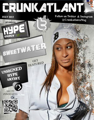 July 2015 Issue of Crunkatlanta Magazine Featuring Sweetwater