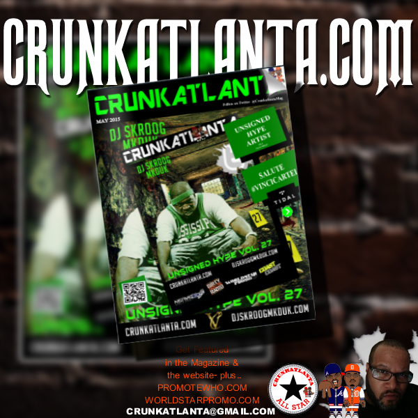 Crunkatlanta Magazine - May 2015 #VinciCartel and Tidal