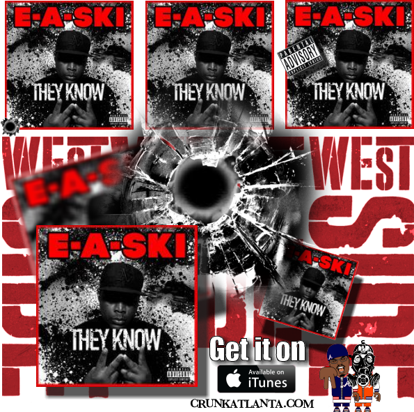 E-A-SKI - They Know - Available on iTunes - Atlanta Music Promoter