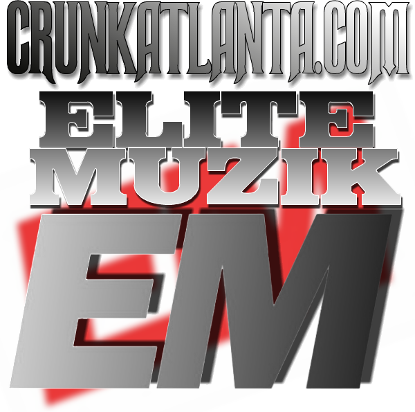 ELITE MIX from EliteMuzik- Guaranteed Bump Worthy- Atlanta Music Promo