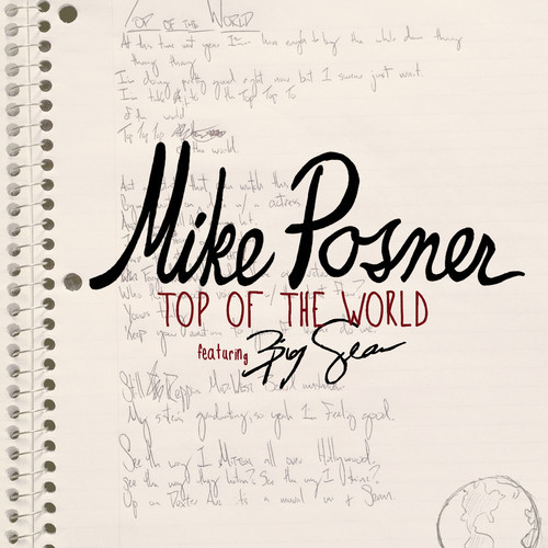 Dope Music Mike Posner - Top of the World ft. Big Sean #DETROIT