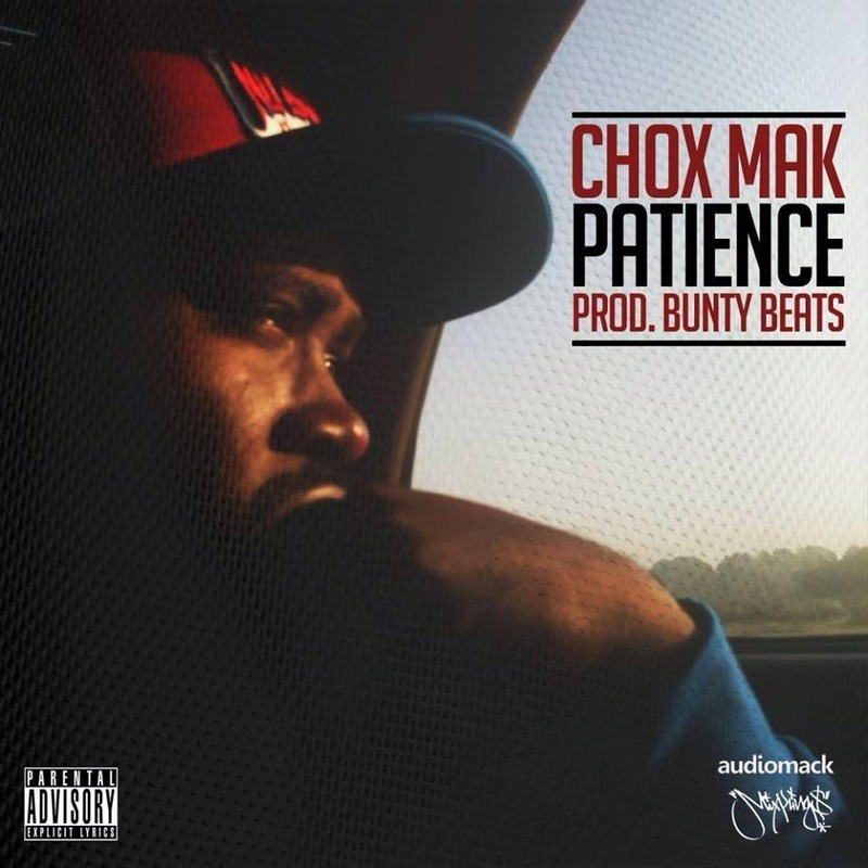 Chox-Mak - Patience (A Rock Royal Armani Film)