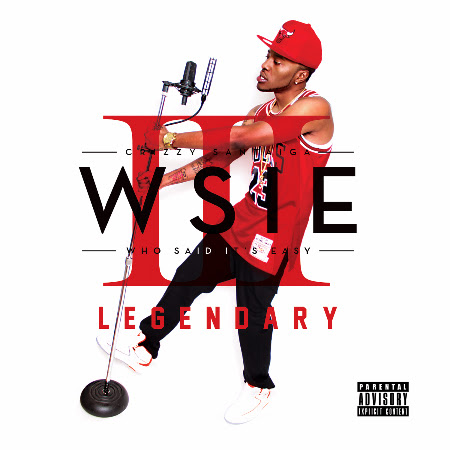 New Music - Crizzy Santaiga - W.S.I.E. 3: Legendary