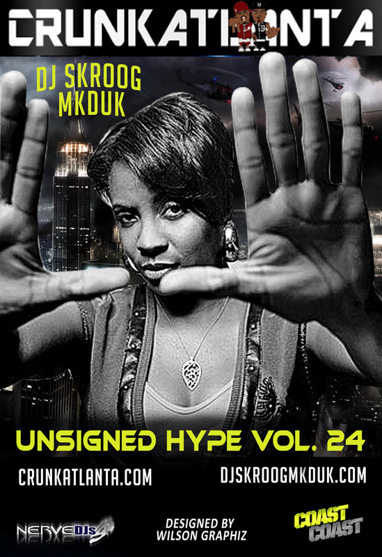 UNSIGNED HYPE 24 - Crunkatlanta Magazine Edition