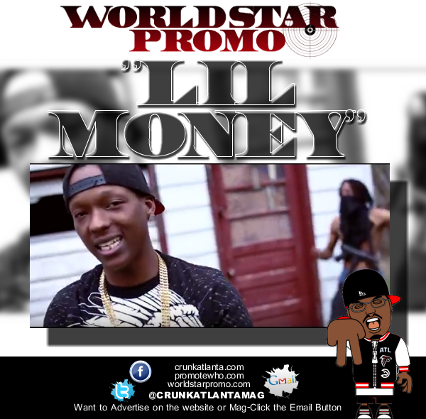 Atlanta Music Promoter - Lil  Money - Who Said That