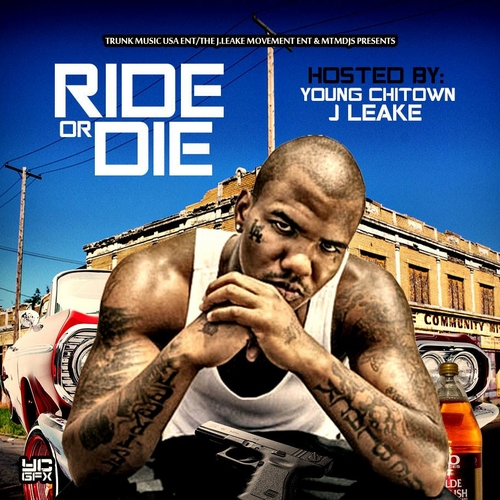 Ride or Die Hosted By Young Chitown J Leake- Atlanta Promo