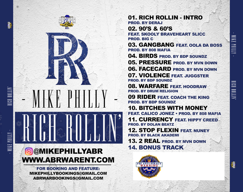 Mike Philly - Rich Rollin' Mixtape @MikePhilly203