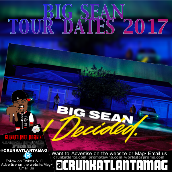 Big Sean Tour 2017 Tickets & Dates