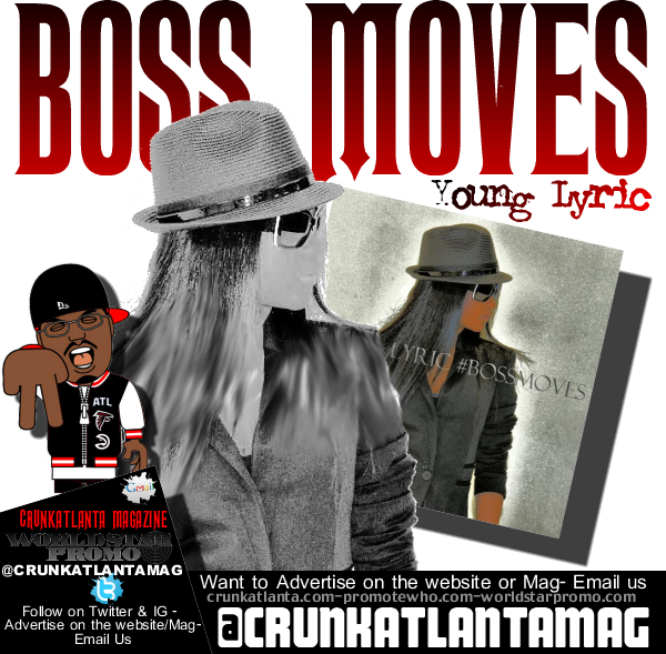 Young Lyric - Boss Moves Available on iTunes