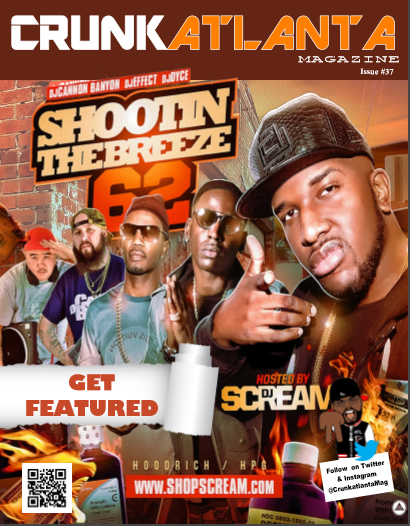 DJ Scream - Shawty Lo Issue - Crunkatlanta Mag