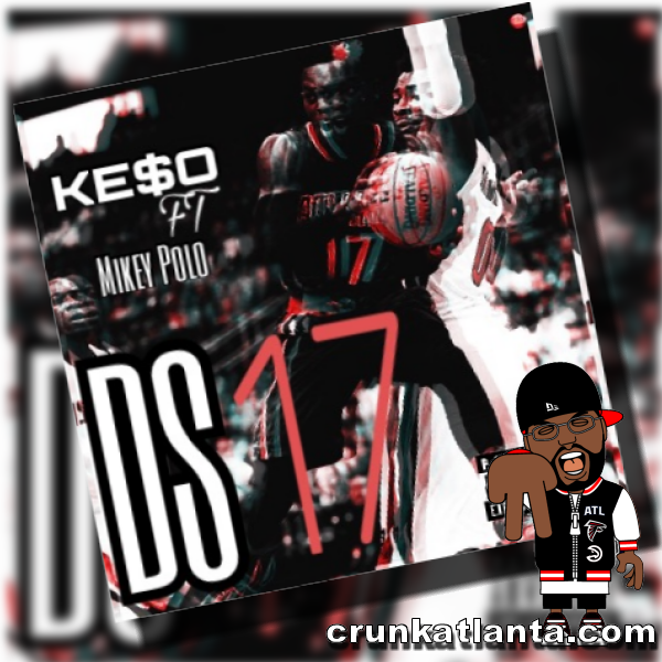 Ke$o ft Mikey Polo - DS17