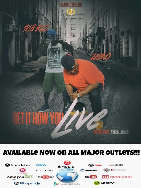 Get it How You Live by Zeeno feat. Trife Boss