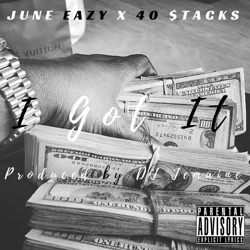 June Eazy x 40 $tacks
