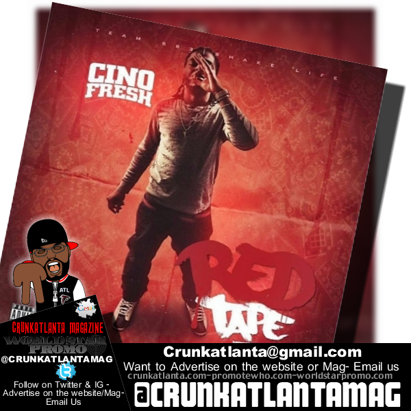 Cino Fresh (@Cinofresh) - Red Tape (Hosted by @Samhoody)