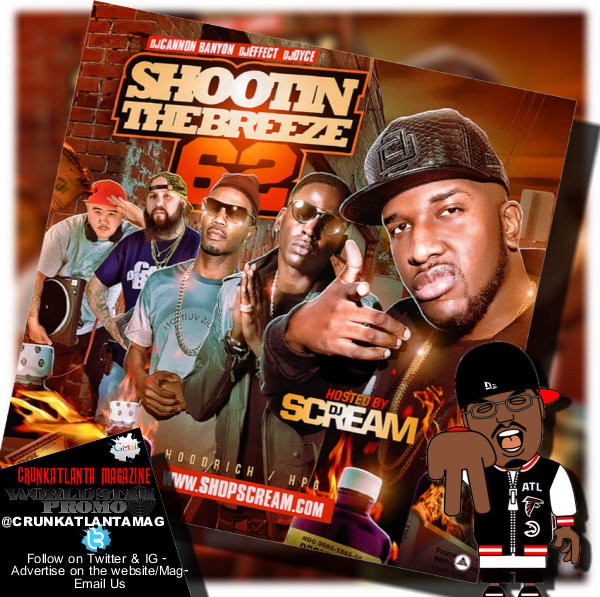 DJ Scream - DJ Cannon - Shootin the Breeze 62