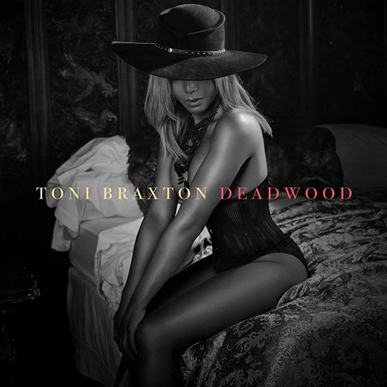 DEF JAM - Toni Braxton Deadwood