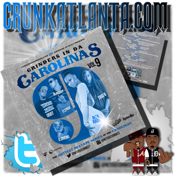 MIXTAPE- Carolina Artists Grinders in Da Carolinas Vol 9