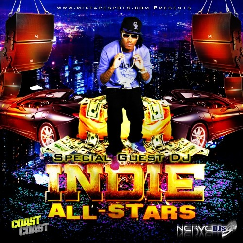 Mixtapespots - Indie All Stars - Hosted by DJ Skroog MkDuk