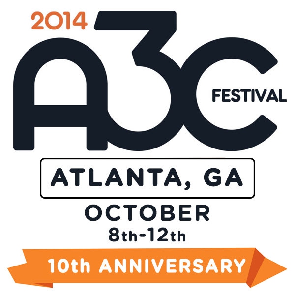 2014 A3C Festival Dates -Artist Submissions - SXSW