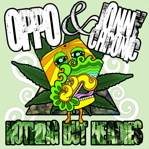 Nothing But Headies' ft Jonny Chronic (Prod. by Oppo)