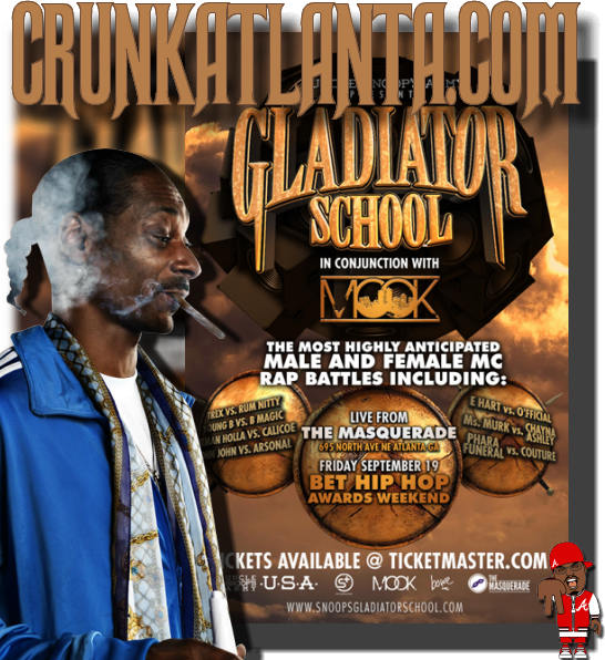 Attention Battle Rappers - Snoop Dogg Gladiator School in Atlanta
