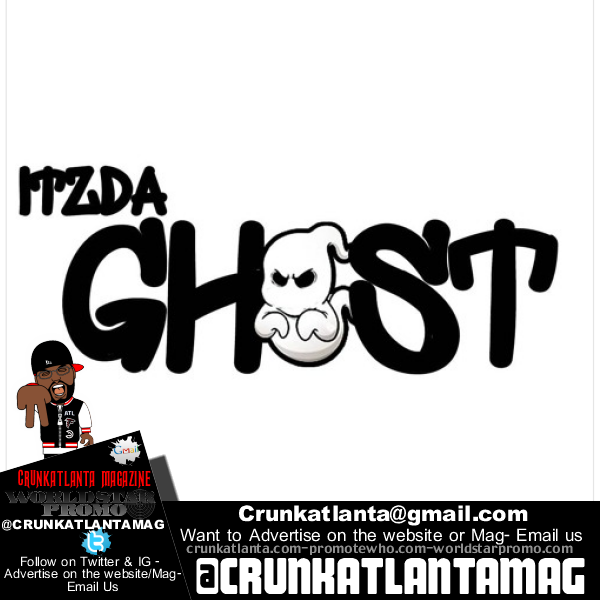 ItzDa Ghost- At it Again