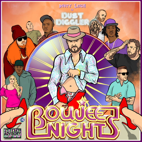 Dusty Leigh's Mixtape - Boujee Nights
