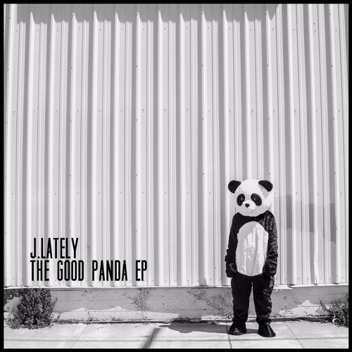 J.Lately- One Time and The Good Panda